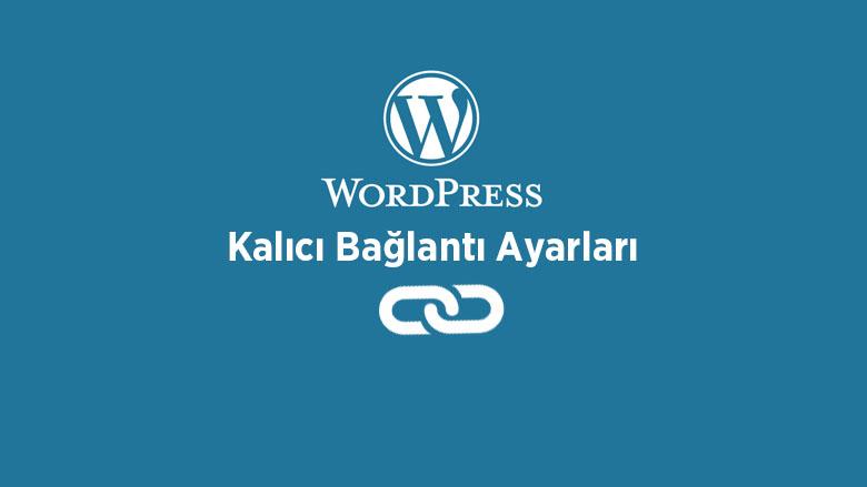 WordPress SEO Dostu URL Ayarları Nasıl Yapılır?